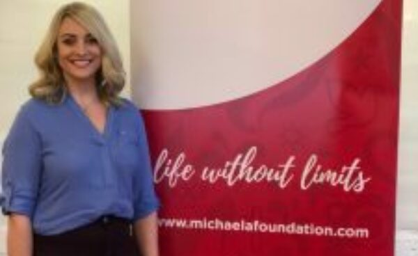 Life without Limits- Orla McIntyre - Operations Manager with Michaela Foundation.