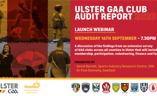 Ulster GAA will host a webinar to launch the Ulster GAA Club Audit Report 2020